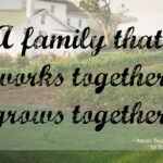 A Family That Works Together Quote Tumblr