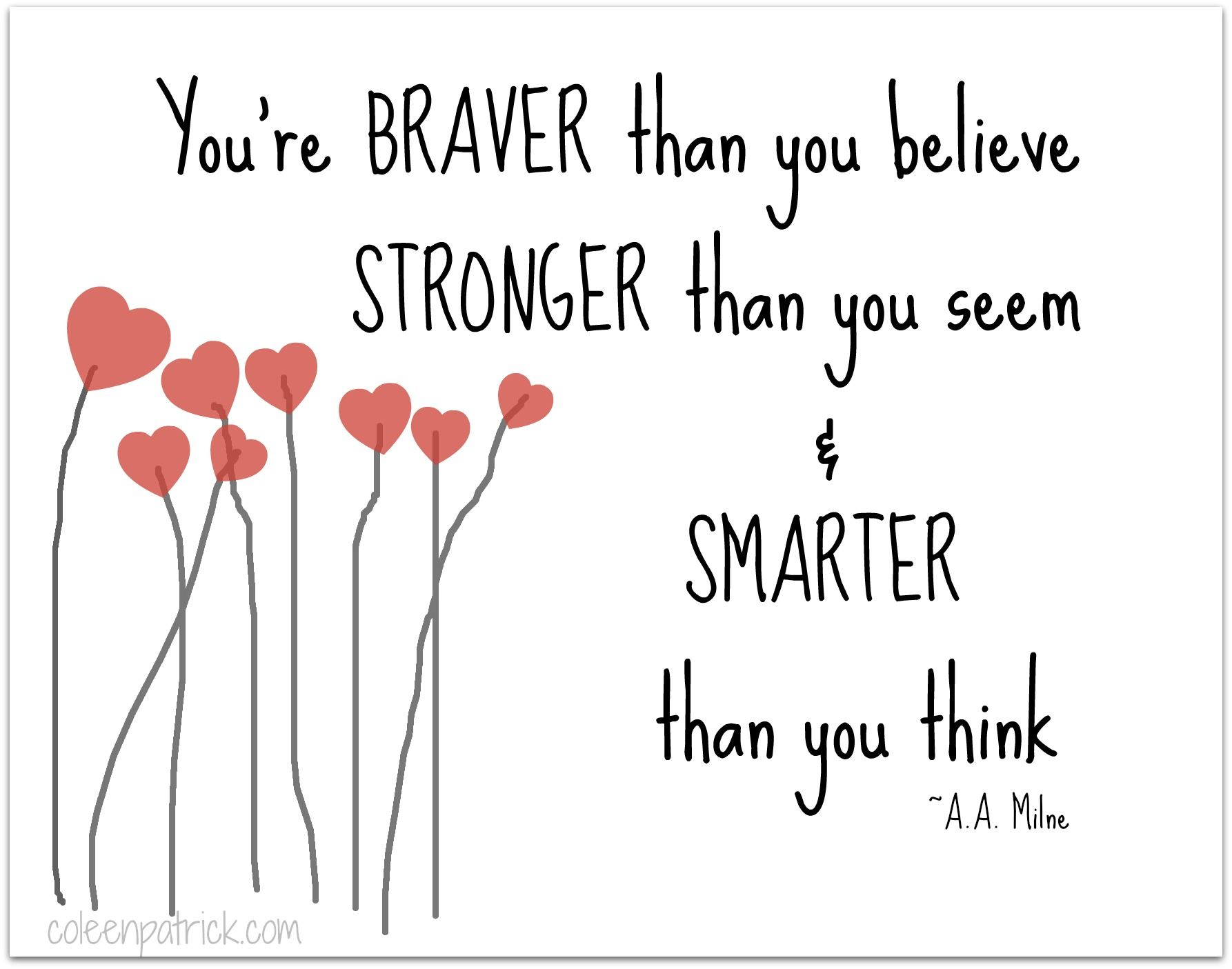 Aa Milne Quotes You Are Braver Twitter