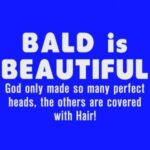 Bald Is Beautiful Quotes Facebook