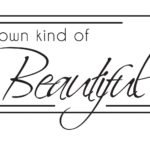 Be Your Own Kind Of Beauty Quotes