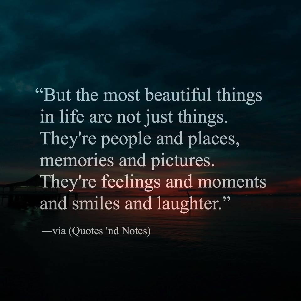 Beautiful Things In Life Quotes Facebook