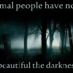 Beauty In Darkness Quotes Twitter