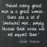 Behind Every Great Man Is A Great Woman Quote Facebook