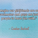 Best Friend Soulmate Quotes Tumblr