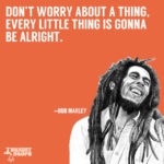 Bob Marley Inspirational Quotes Tumblr