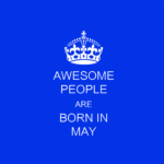 Born In May Quotes Pinterest