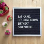 Cake Quotes For Instagram Facebook
