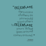Celebrate Others Success Quotes Pinterest