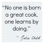 Cooking Quotes Julia Child