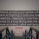 Create Your Own Happiness Quotes