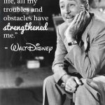 Walt Disney Quotes: Disney Quote About Strength