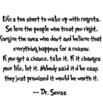 Dr Seuss Quote Life's Too Short Tumblr