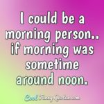 Early Morning Quotes Funny Facebook