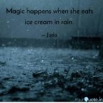 Eating Ice Cream In Rain Quotes Twitter