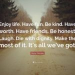 Enjoy Life With Friends Quotes Pinterest