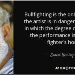 Ernest Hemingway Bullfighting Quotes Twitter