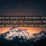 Exotic Food Quotes Pinterest