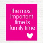 Family Time Together Quotes