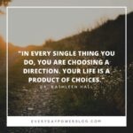Famous Quotes About Choices And Consequences Pinterest