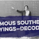 Famous Southern Sayings Pinterest