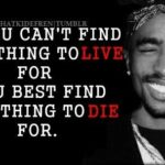 Famous Tupac Quotes Tumblr