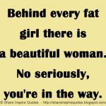 Fat Lady Quotes Tumblr