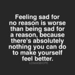Feeling Sad Without Any Reason Quotes Facebook