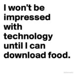 Food Technology Quotes Tumblr