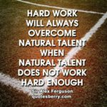 Football Hard Work Quotes Twitter