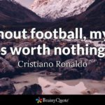 Football Is Life Quotes Tumblr