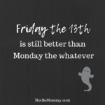 Friday 13 Quotes Funny
