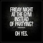 Friday Gym Quotes