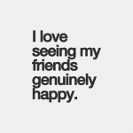 Friendship And Happiness Quotes Tumblr