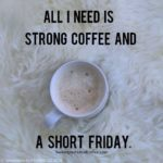 Funny Friday Coffee Quotes Facebook