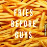 Funny Fries Quotes Tumblr