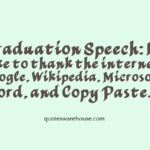 Funny Graduation Speech Quotes