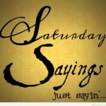 Funny Sayings About Saturday Pinterest