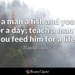 Give A Man A Fishing Rod Quote