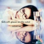 Glasses Girl Quotes