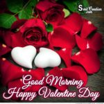 Good Morning Happy Valentines Day Quotes