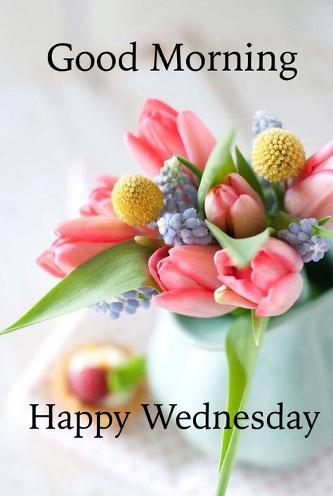 Good Morning Wednesday With Quotes Pinterest