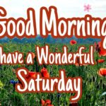 Good Morning Wishes Of Saturday Facebook