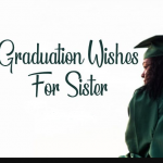 Graduation Wishes For A Sister Tumblr