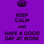Have A Good Day At Work Quotes Facebook