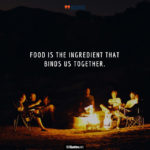 Having Food With Friends Quotes
