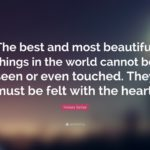 Helen Keller The Most Beautiful Things In The World Facebook