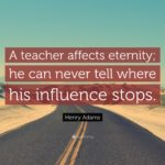 Henry Adams Teacher Quote Twitter