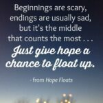 Hope Floats Quotes Facebook