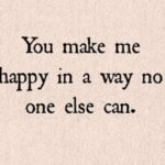 I Am Happy Because Of You Quotes Pinterest
