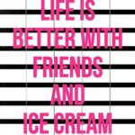 Ice Cream Friendship Quotes Facebook